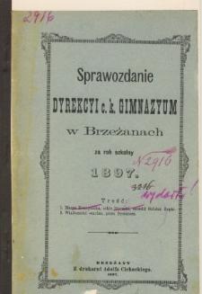 Sprawozdanie Dyrekcyi C. K. Gimnazyum w Brzeżanach za rok szkolny 1897