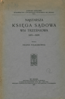 Najstarsza księga sądowa wsi Trześniowa 1419-1609