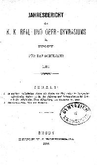 Jahresbericht des K. K. Real und Ober-Gymnasiums in Brody fur das schuljahr 1886