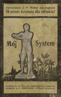 Mój system : 15 minut dziennie dla zdrowia!