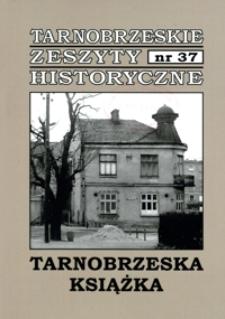 Tarnobrzeskie Zeszyty Historyczne. 2012, nr 37 (listopad)