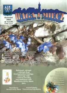 Waga i Miecz : miesięcznik Samorządu i Towarzystwa Miłośników Ziemi Strzyżowskiej. 2004, [R. 14], nr 4 (kwiecień)