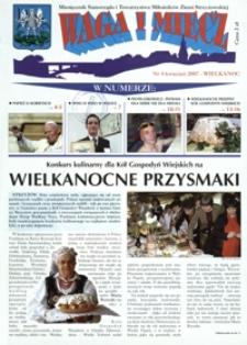 Waga i Miecz : miesięcznik Samorządu i Towarzystwa Miłośników Ziemi Strzyżowskiej. 2007, [R. 17], nr 4 (kwiecień)
