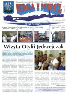 Waga i Miecz : miesięcznik Samorządu i Towarzystwa Miłośników Ziemi Strzyżowskiej. 2007, [R. 17], nr 6 (czerwiec)