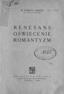 Renesans, Oświecenie, Romantyzm