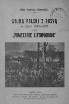 """Wojna Polski z Rosyą w latach 1830-1831 czyli """"Powstanie Listopadowe"""""""