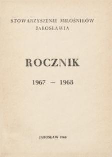 Rocznik Stowarzyszenia Miłośników Jarosławia. 1967-1968, [R. 7]