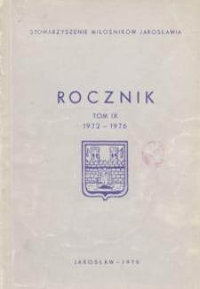 Rocznik Stowarzyszenia Miłośników Jarosławia. 1972-1976, R. 9