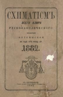 Shimatìsm˝ vsego klira rusko-kafoličeskogo eparhìi peremyskoi na god˝ ot˝ Rožd. Hr. 1882