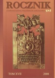 Rocznik Stowarzyszenia Miłośników Jarosławia. 2008, R. 17