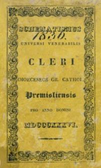 Schematismus Universi Venerabilis Cleri Dioeceseos graeco catholicae Premisliensis pro Anno Domini MDCCCXXXVI