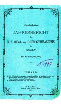 Jahresbericht des K. K. Real und Ober-Gymnasiums in Brody fur das schuljahr 1891