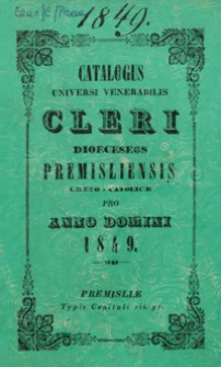 Catalogus Universi Venerabilis Cleri Dioeceseos Premisliensis graeco-catholicae pro Anno Domini 1849