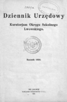 Dziennik Urzędowy dla Okręgu Szkolnego Lwowskiego. 1924, R. 28, nr 1-7