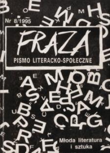 Fraza : pismo literacko-społeczne. 1995, R. 5, nr 8