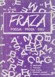 Fraza : poezja, proza, esej. 1995, R. 5, nr 9