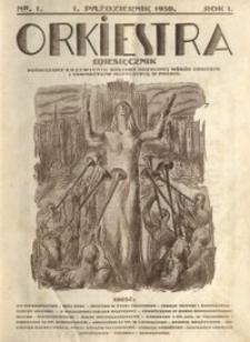 Orkiestra : miesięcznik poświęcony krzewieniu kultury muzycznej wśród orkiestr i towarzystw muzycznych w Polsce. 1930, R. 1, nr 1 (październik)