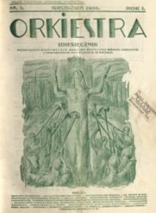 Orkiestra : miesięcznik poświęcony krzewieniu kultury muzycznej wśród orkiestr i towarzystw muzycznych w Polsce. 1930, R. 1, nr 3 (grudzień)