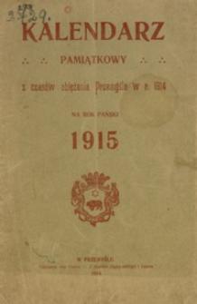 Kalendarz pamiątkowy z czasów oblężenia Przemyśla w r. 1914 na Rok Pański 1915