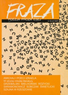 Fraza : poezja, proza, esej. 1997, R. 7, nr 16