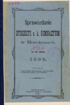 Sprawozdanie Dyrekcyi C. K. Gimnazyum w Brzeżanach za rok szkolny 1899