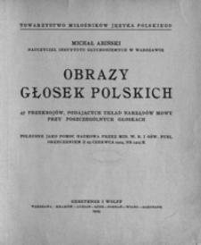Obrazy głosek polskich : 47 przekrojów podających układ narządów mowy przy poszczególnych głoskach