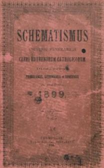 Schematismus Universi Venerabilis Cleri Ruthenorum Catholicorum Dioeceseos Premisliensis, Samboriensis et Sanocensis pro Anno Domini 1899
