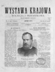 Wystawa Krajowa Rolnicza i Przemysłowa : organ komitetu wystawy. 1877, nr 1-24