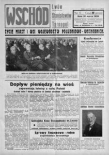 Wschód : życie miast i wsi województw południowo-wschodnich : Lwów, Stanisławów, Tarnopol. 1936, R. 1, nr 5-7 (marzec)