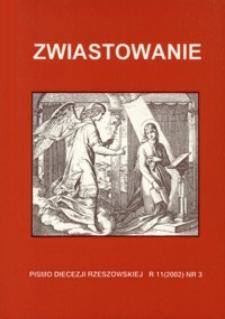 Zwiastowanie : pismo Diecezji Rzeszowskiej. 2002, R. 11, nr 3