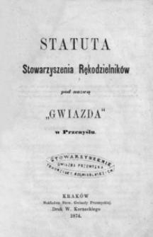 """Statuta Stowarzyszenia Rękodzielników pod nazwą """"Gwiazda"""" w Przemyślu"""