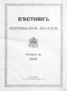 Věstnik˝ Peremyskoi Eparhìi. 1908, R. 20, nr 1-14