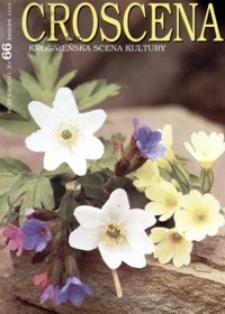Croscena : krośnieńska scena kultury. 2009, nr 66 (kwiecień)