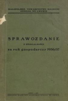 Sprawozdanie z działalności za rok gospodarczy 1936/37