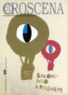 Croscena : krośnieńska scena kultury. 2012, nr 99 (kwiecień)