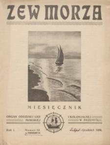 Zew Morza : organ Oddziału Ligi Morskiej i Kolonjalnej w Przemyślu. 1934, R. 1, nr 12 (listopad/grudzień)