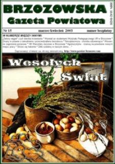 Brzozowska Gazeta Powiatowa. 2003, nr 15 (marzec/kwiecień)
