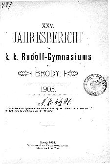 Jahresbericht K. K. Rudolfs-Gymnasium in Brody fur das schuljahr 1903