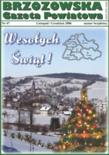 Brzozowska Gazeta Powiatowa. 2006, nr 47 (listopad/grudzień)