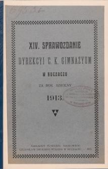 Sprawozdanie Dyrekcyi C. K. Gimnazyum w Buczaczu za rok szkolny 1913