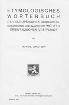 Etymologisches Wörterbuch der europäischen (germanischen, romanischen und slavischen) Wörter orientalischen Ursprungs