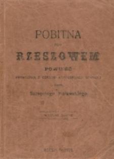 Pobitna pod Rzeszowem : powieść prawdziwa z czasów konfederacji barskiej z roku 1769