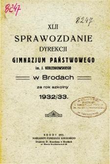 Sprawozdanie Dyrekcji Gimnazjum Państwowego im. Jóżefa Korzeniowskiego w Brodach za rok szkolny 1932/33