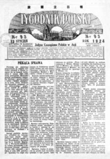 Tygodnik Polski : jedyne czasopismo polskie w Azji. 1924, R. 3, nr 92-95 (styczeń)