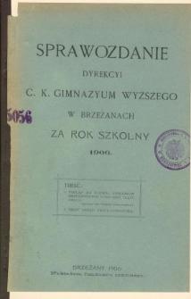 Sprawozdanie Dyrekcyi C. K. Gimnazyum w Brzeżanach za rok szkolny 1906