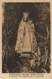 Cudowna figura Matki Bożej w Kościele OO. Bernardynów w Rzeszowie [Pocztówka]