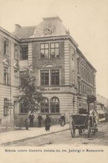 Szkoła cztero klasowa żeńska im. św. Jadwigi w Rzeszowie [Pocztówka]