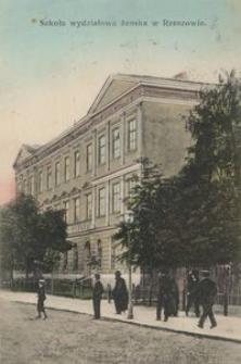 Szkoła wydziałowa żeńska w Rzeszowie [Pocztówka]