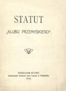 """Statut """"Klubu Przemyskiego"""""""