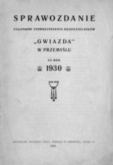 """Sprawozdanie członków Stowarzyszenia Rękodzielników """"Gwiazda"""" w Przemyślu za rok 1930"""